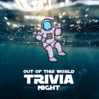 Out of this World Trivia Night!