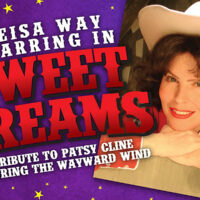 SWEET DREAMS: The Music of Patsy Cline